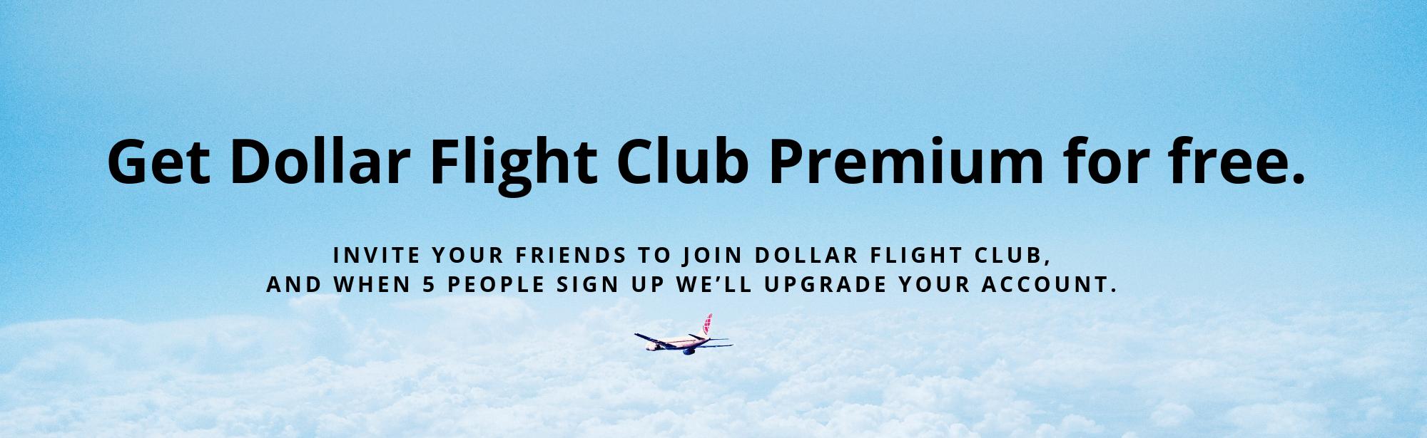 Dollar Flight Club Referral Program