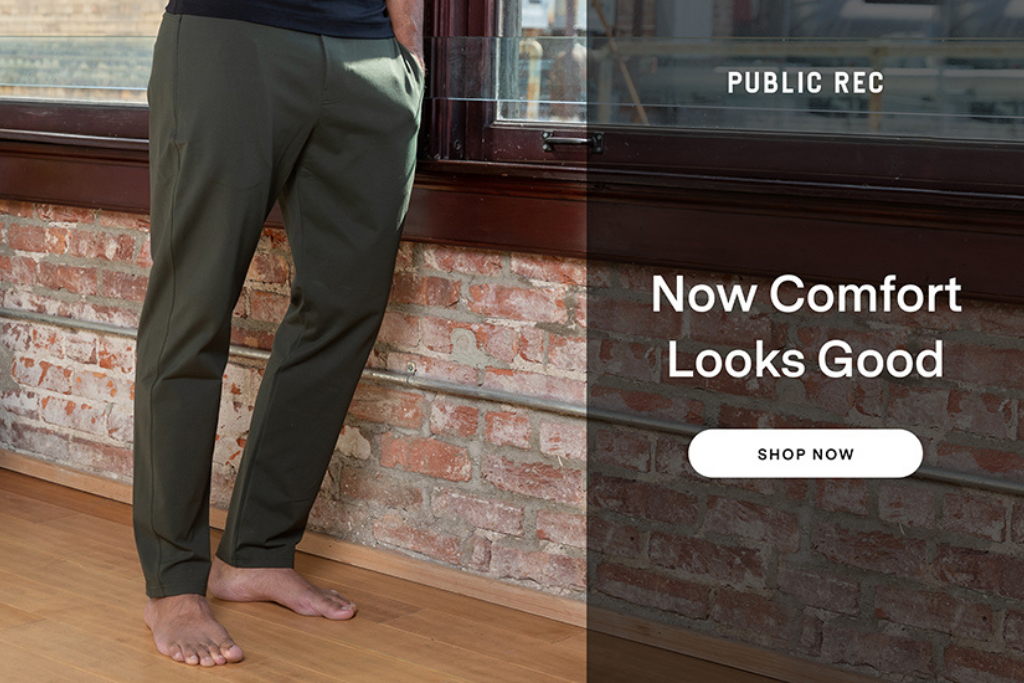 """purchase link for Public Rec All Day Every Day Pant that reads """"Now Comfort Looks Good"""""""